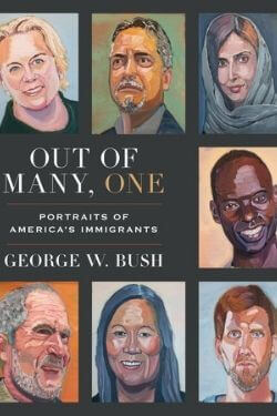 book cover Out of Many, One by George W. Bush