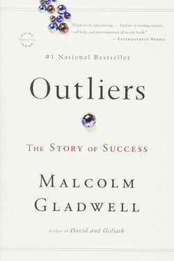 book cover Outliers by Malcolm Gladwell