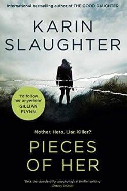book cover Pieces of Her by Karin Slaughter