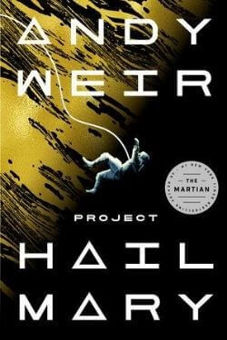 book cover Project Hail Mary by Andy Weir