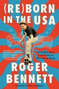 book cover (Re)Born in the USA by Roger Bennett