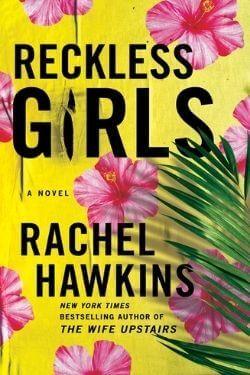 book cover Reckless Girls by Rachel Hawkins