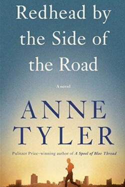 book cover Redhead by the Side of the Road by Anne Tyler