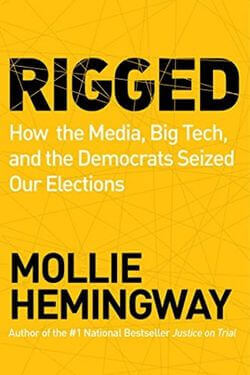 book cover Rigged by Mollie Hemingway