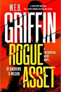 book cover W.E.B. Griffin Rogue Asset by Andrews & Wilson