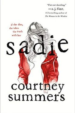 book cover Sadie by Courtney Summers