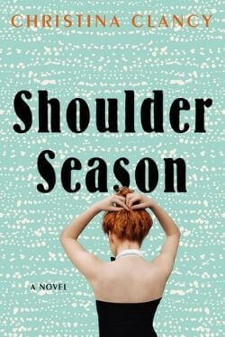 book cover Shoulder Season by Christina Clancy