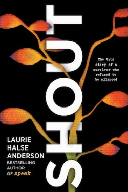 book cover Shout by Laurie Halse Anderson