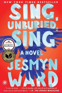 book cover Sing, Unburied, Sing by Jesmyn Ward