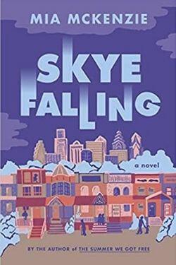book cover Skye Falling by Mia McKenzie