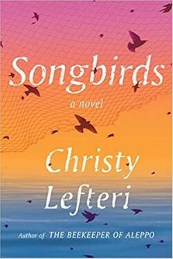book cover Songbirds by Christy Lefteri