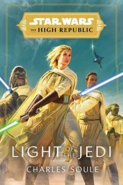 book cover Stars Wars The High Republic: Light of the Jedi by Charles Soule