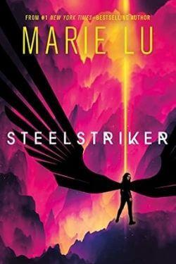 book cover Steelstriker by Marie Lu