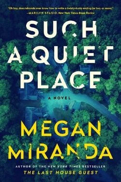 book cover Such a Quiet Place by Megan Miranda