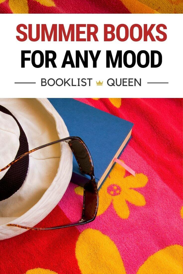 Summer Books for Any Mood
