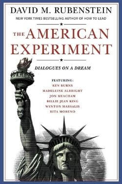 book cover The American Experiment by David M. Rubenstein