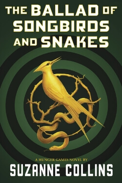 book cover The Ballad of Songbirds and Snakes by Suzanne Collins