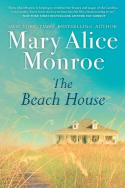 book cover The Beach House by Mary Alice Monroe