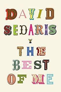 book cover The Best of Me by David Sedaris