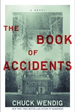 book cover The Book of Accidents by Chuck Wendig