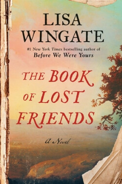 book cover The Book of Lost Friends by Lisa Wingate