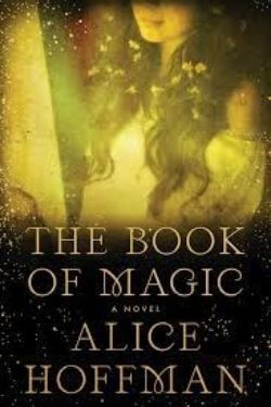 book cover The Book of Magic by Alice Hoffman