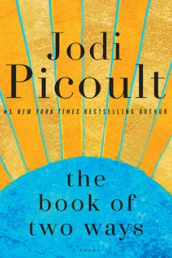 book cover The Book of Two Ways by Jodi Picoult