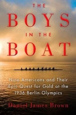 book cover The Boys in the Boat by Daniel James Brown