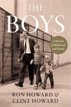 book cover The Boys by Ron Howard and Clint Howard