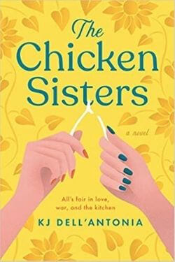 book cover The Chicken Sisters by KJ Dell'Antonia