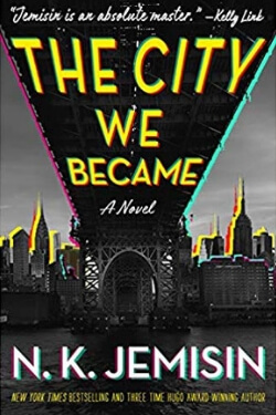 book cover The City We Became by N. K. Jemisin