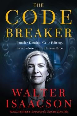 book cover The Code Breaker by Walter Isaacson