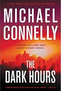 book cover The Dark Hours by Michael Connelly
