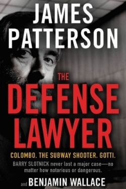 book cover The Defense Lawyer by James Patterson and Benjamin Wallace
