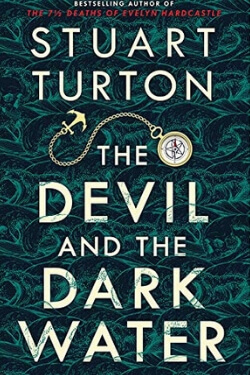 book cover The Devil and the Dark Water by Stuart Turton