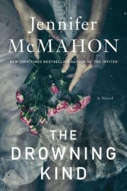 book cover The Drowning Kind by Jennifer McMahon