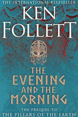 book cover The Evening and the Morning by Ken Follett