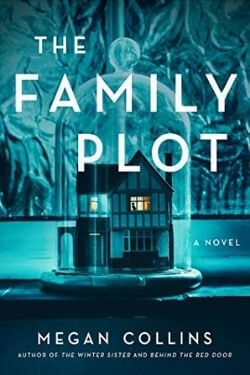 book cover The Family Plot by Megan Collins