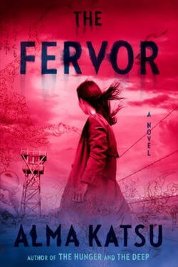 book cover The Fervor by Alma Katsu