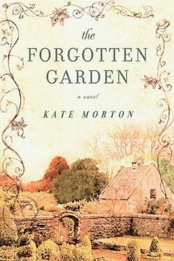 book cover The Forgotten Garden by Kate Morton