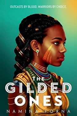 book cover The Gilded Ones by Namina Forna