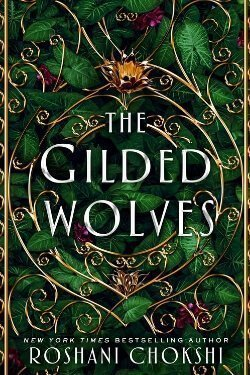 book cover The Gilded Wolves by Roshani Chokshi