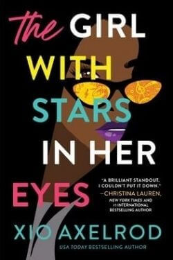 book cover The Girl with Stars in Her Eyes by Xio Axelrod