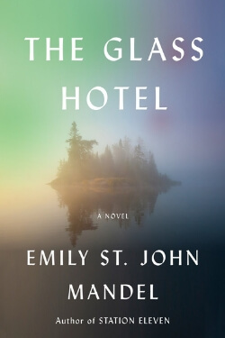 book cover The Glass Hotel by Emily St. John Mandel