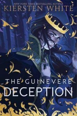 book cover The Guinevere Deception by Kiersten White