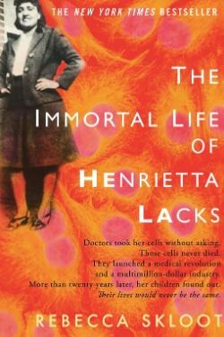 book cover The Immortal Life of Henrietta Lacks by Rebecca Skloot