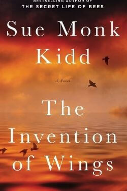 book cover The Invention of Wings by Sue Monk Kidd