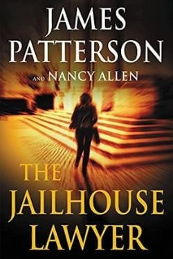 book cover The Jailhouse Lawyer by James Patterson and Nancy Allen