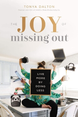 book cover The Joy of Missing Out by Tonya Dalton