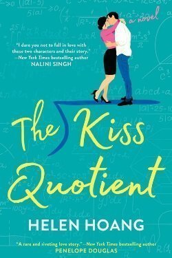 book cover The Kiss Quotient by Helen Hoang